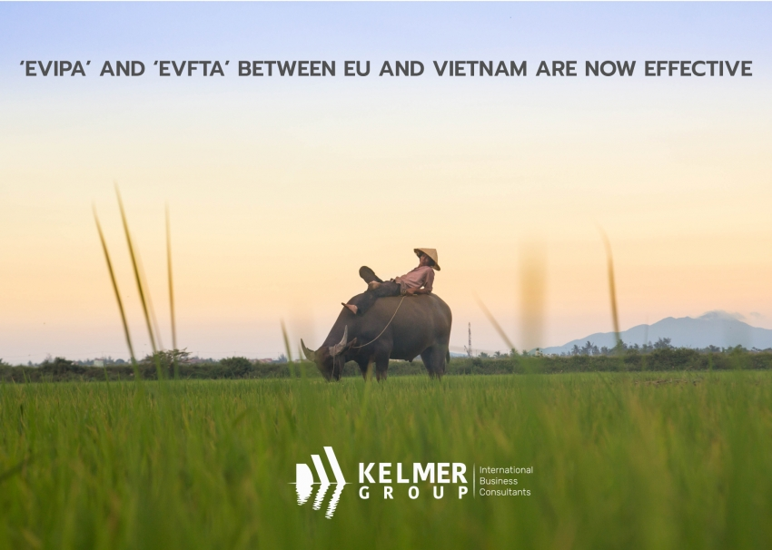 'EVIPA' and 'EVFTA' between EU and Vietnam are now effective